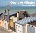 OPALE-ET-ALBÂTRE-–-Michiel-Schierbeek