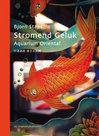 Stromend-Geluk:-Aquarium-Oriental.-Bjorn-Staps