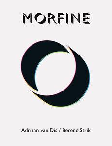 MORFINE – Adriaan van Dis & Berend Strik